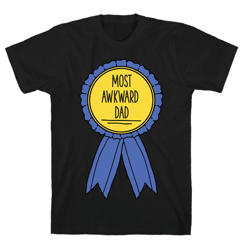 Most Awkward Dad Mens T-Shirt