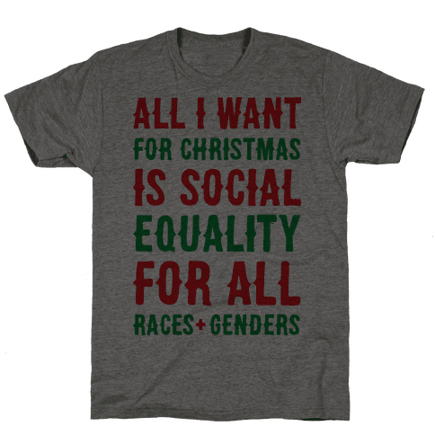All I Want For Christmas Is Social Equality