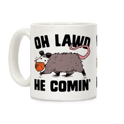 Oh Lawd He Comin' Pumpkin Possum Coffee Mug