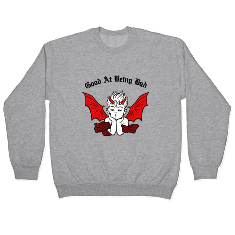 Good At Being Bad (black) Pullover