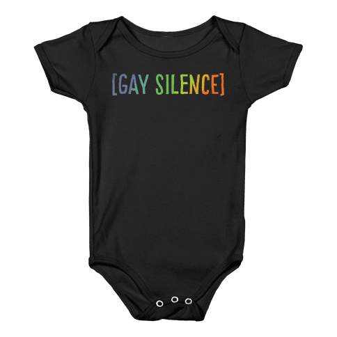 Gay Silence White Print Baby Onesy