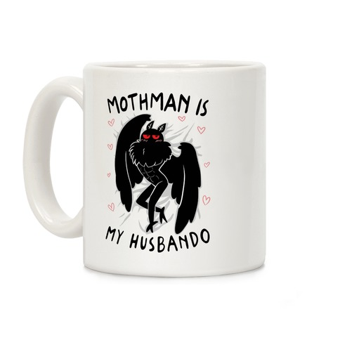 Mothman Is My Husbando Coffee Mug