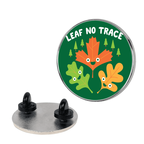 Leaf No Trace Pin