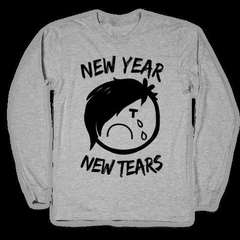 New Year, New Tears Long Sleeve T-Shirt