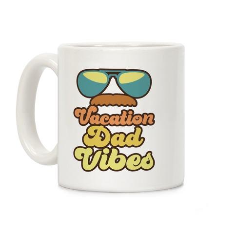 Vacation Dad Vibes Coffee Mug