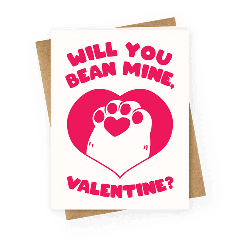 Will You Bean Mine, Valentine? Greeting Card