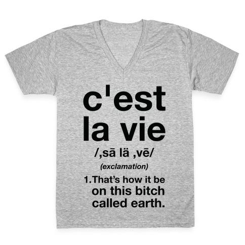 C'est La Vie Definition That's How It Be V-Neck Tee Shirt