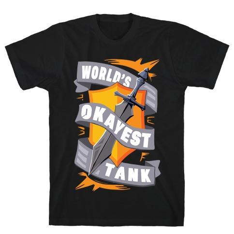 World's Okayest Tank T-Shirt