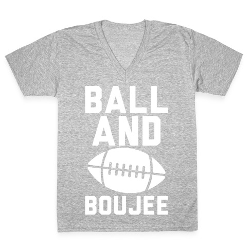 Ball and Boujee Football Parody White Print V-Neck Tee Shirt