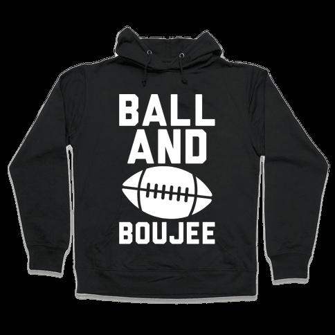 Ball and Boujee Football Parody White Print Hooded Sweatshirt