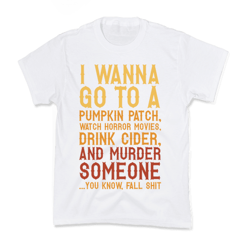 ...You Know, Fall Shit Kids T-Shirt