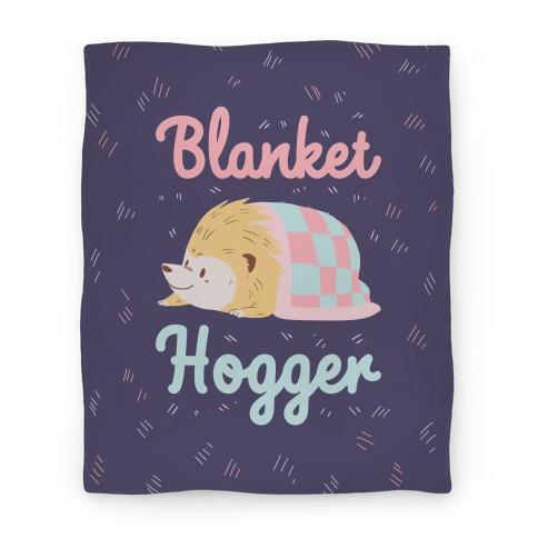 Blanket Hogger Blanket