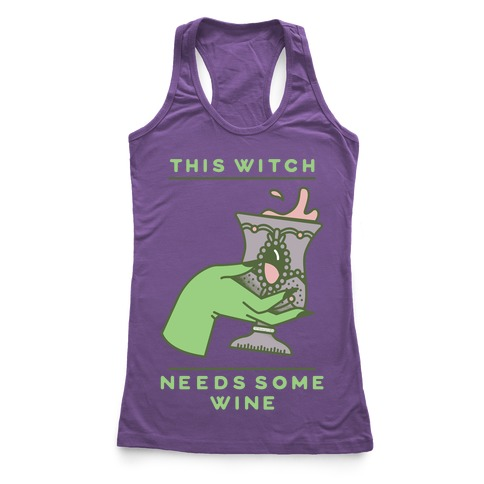 This Witch Needs Some Wine 2 Racerback Tank Top