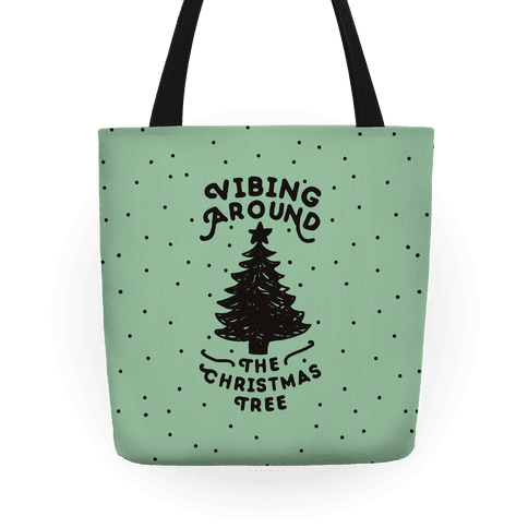 Vibing Around The Christmas Tree Tote