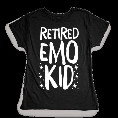 Retired Emo Kid Womens T-Shirt