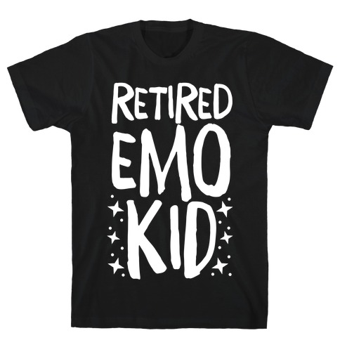 Retired Emo Kid T-Shirt