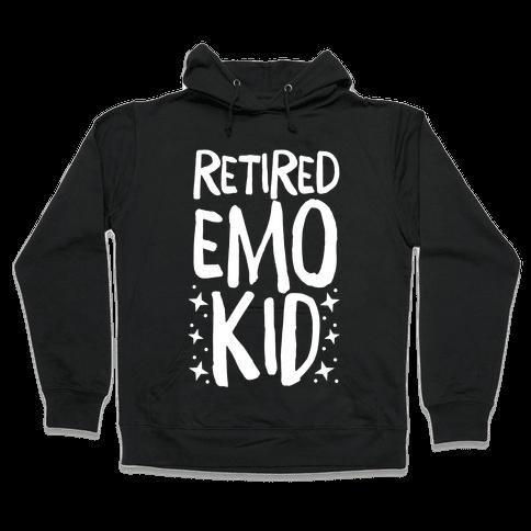 Retired Emo Kid Hooded Sweatshirt