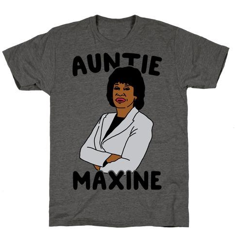 Auntie Maxine T-Shirt