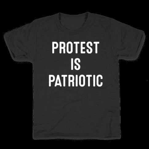 Protest Is Patriotic  Kids T-Shirt