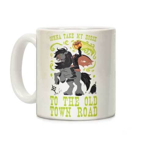 Gonna Take My Horse To The Old Town Road Coffee Mug
