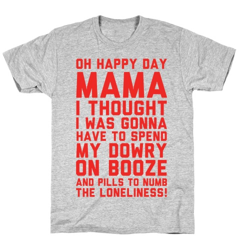 Oh Happy Day Mama Mens T-Shirt