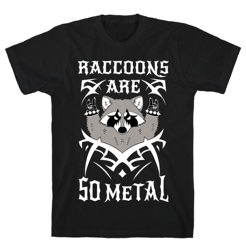 Raccoons Are So Metal T-Shirt