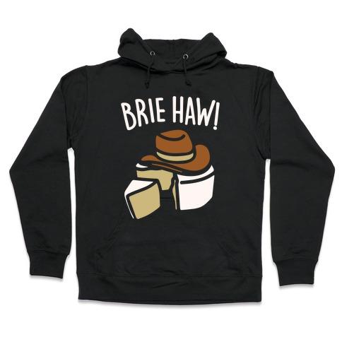 Brie Haw Parody White Print Hooded Sweatshirt