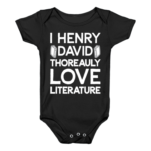 I Henry David Thoreauly Love Literature Baby Onesy