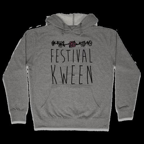 Festival Kween Hooded Sweatshirt