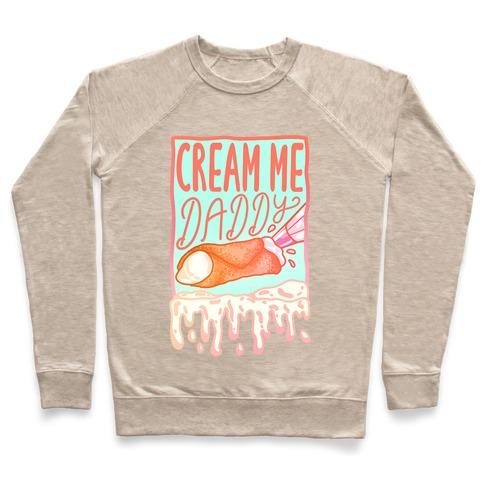 Cream Me Daddy Cannoli Pullover