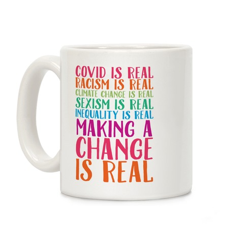 Making A Change Is Real Coffee Mug