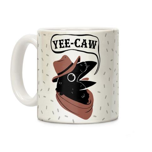 YEE CAW Coffee Mug