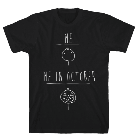Me In October White Print Mens T-Shirt