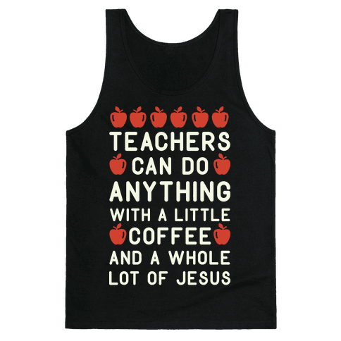 Teachers Can Do Anything Tank Top