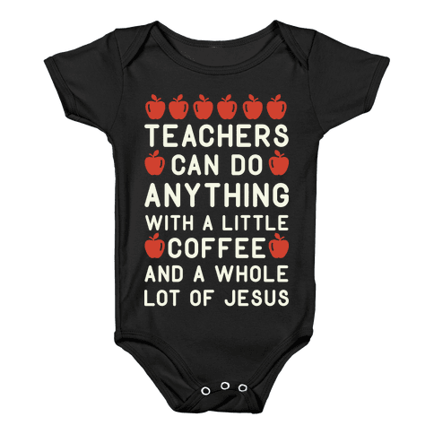 Teachers Can Do Anything Baby Onesy