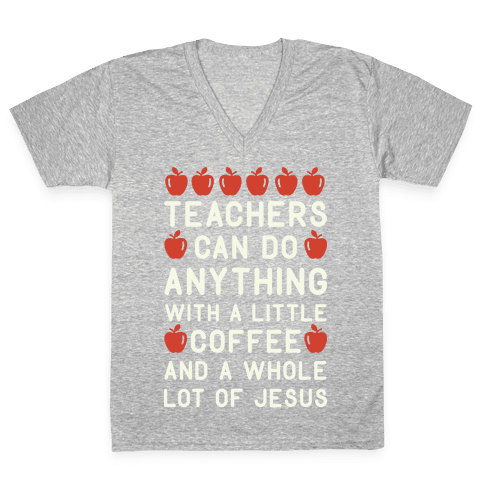 Teachers Can Do Anything V-Neck Tee Shirt