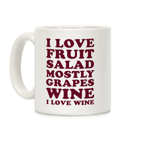 Wine I Love Wine Coffee Mug