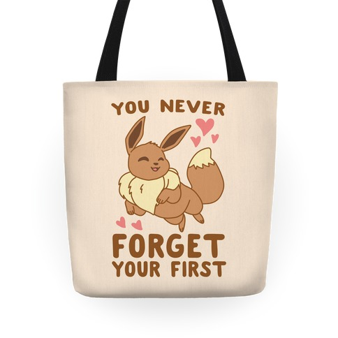 You Never Forget Your First - Eevee Tote