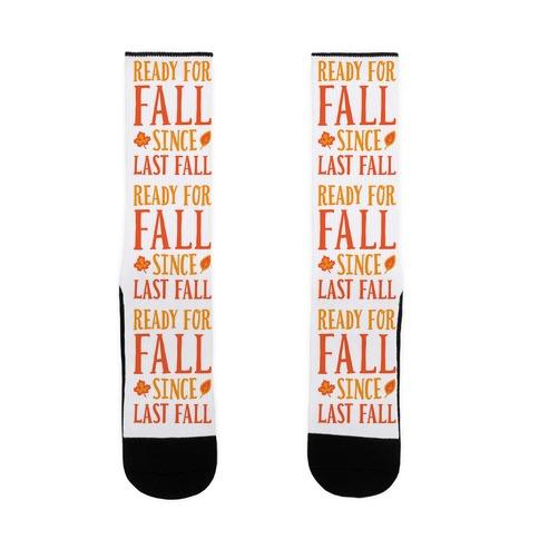 Ready For Fall Since Last Fall Sock