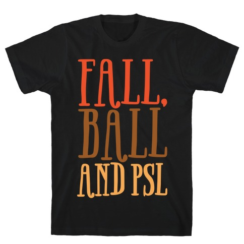 Fall Ball and Psl White Print T-Shirt