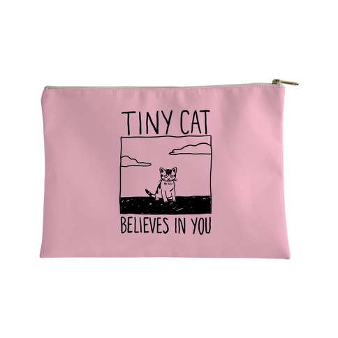 Tiny Cat Believes In You Accessory Bag