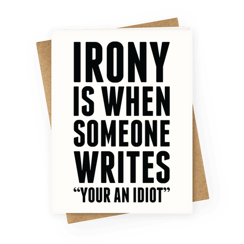 Irony is When Greeting Card