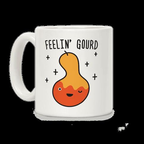Feelin' Gourd Coffee Mug