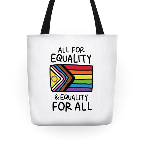 All For Equality & Equality For All Tote