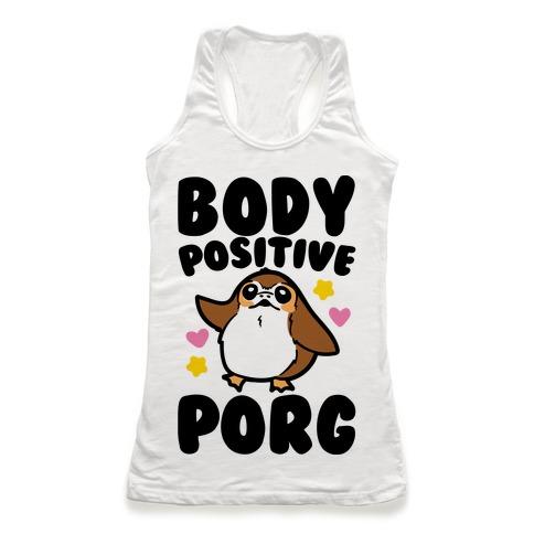 Body Positive Porg Parody Racerback Tank Top