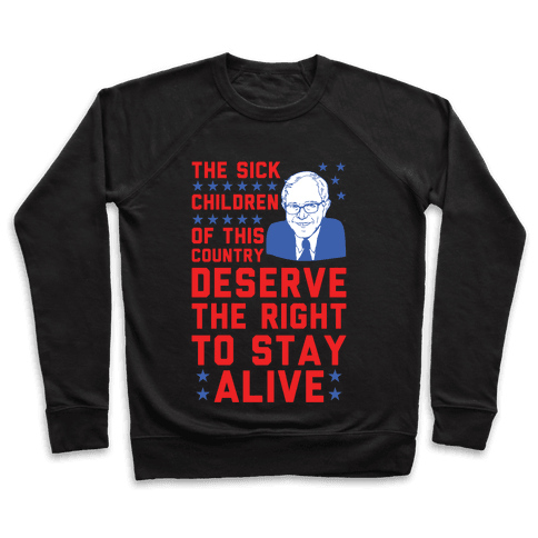 The Right To Stay Alive Bernie Pullover