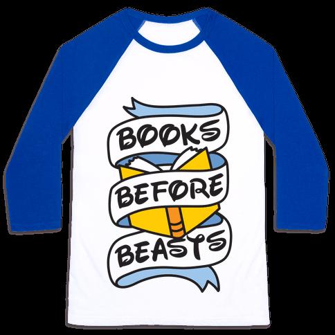 Books Before Beasts Baseball Tee