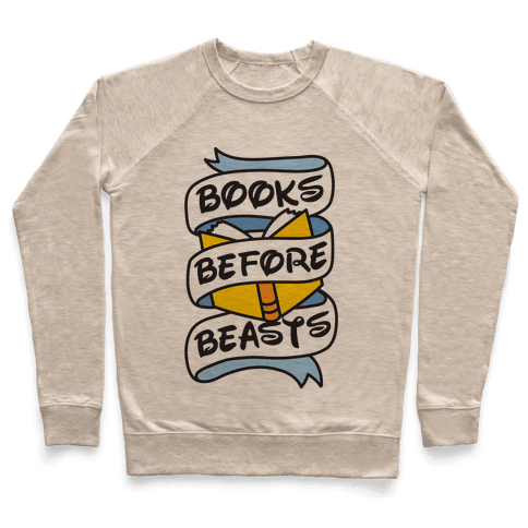 Books Before Beasts Pullover