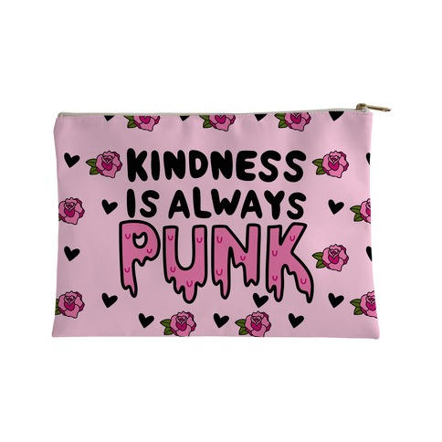Kindness is Always Punk Accessory Bag