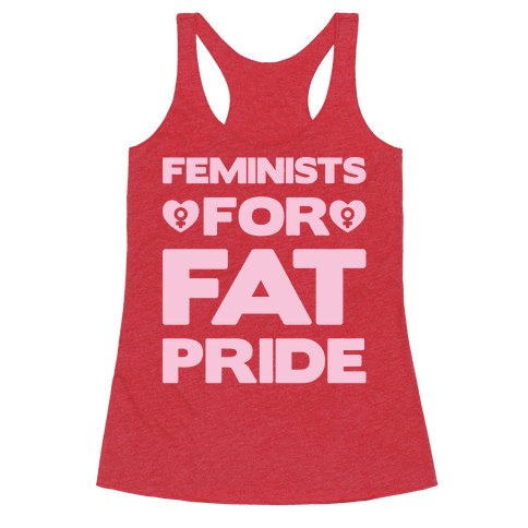 Feminists For Fat Pride White Print Racerback Tank Top